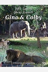 Gina and Colby Kindle Edition