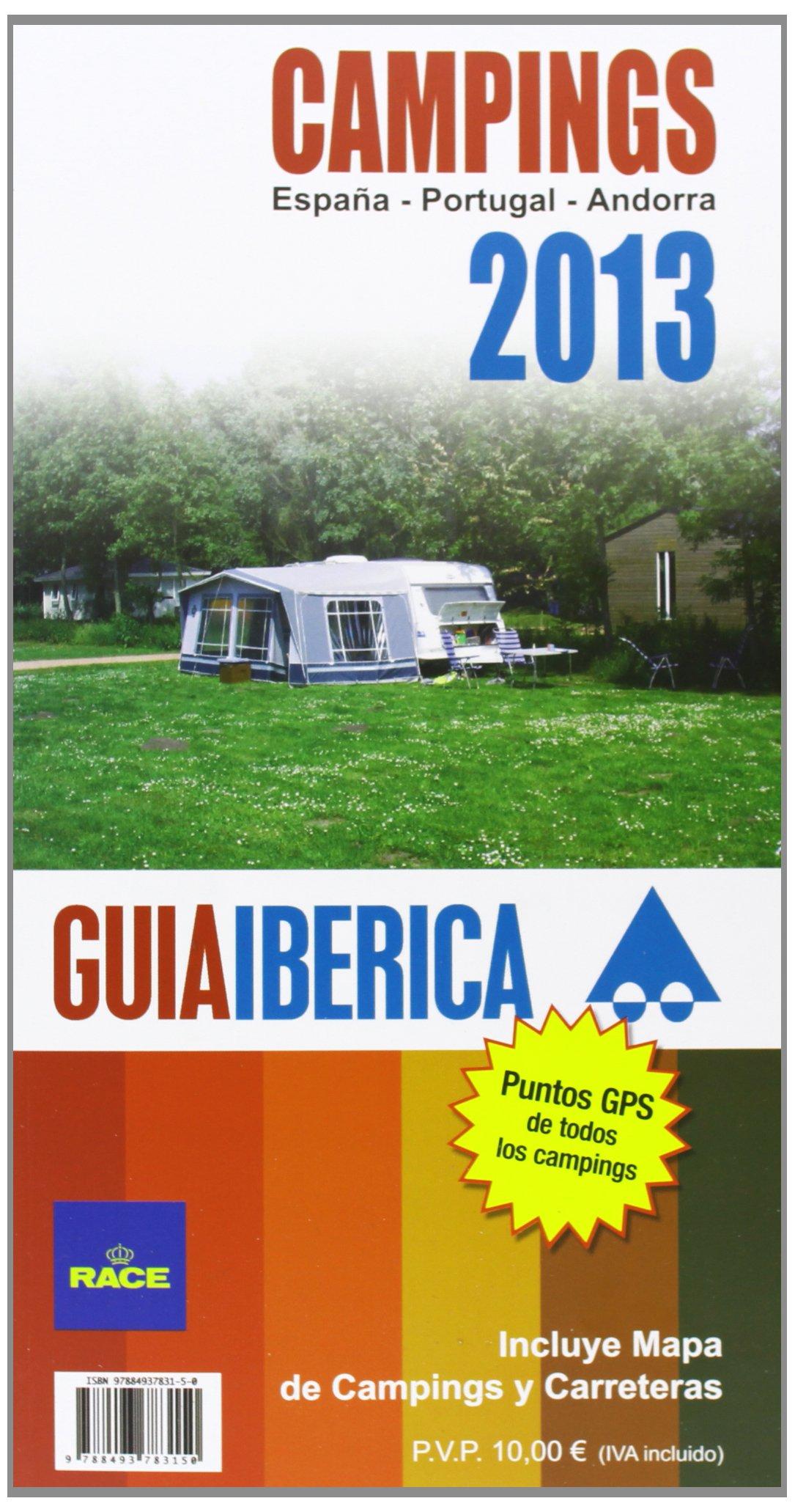 Guía Ibérica De Campings 2013. España. Portugal. Andorra Guia ...