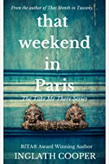 That Weekend in Paris (Take Me There(Stand-alone) Book 3) Kindle Edition