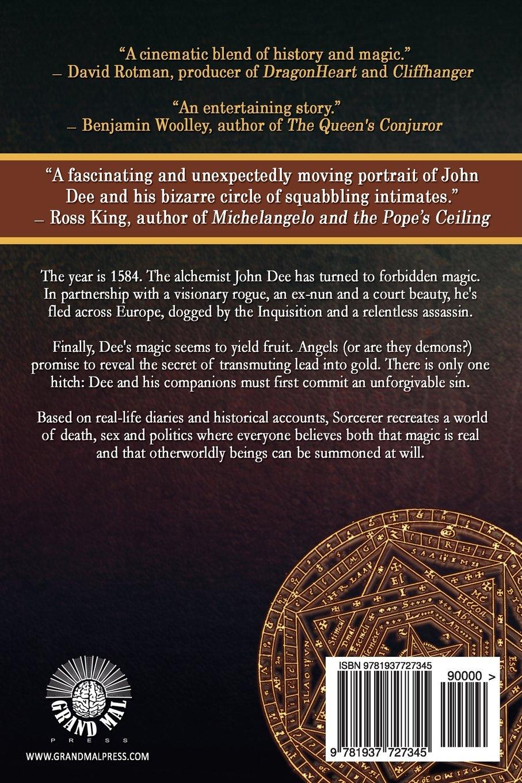 Sorcerer: A Novel Of Queen Elizabeth's Alchemist: Geoffrey James:  9781937727345: Amazon: Books