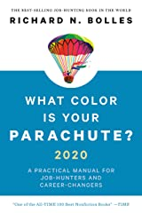 What Color Is Your Parachute? 2020: A Practical Manual for Job-Hunters and Career-Changers Kindle Edition