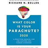 What Color Is Your Parachute? 2020: A Practical Manual for Job-Hunters and Career-Changers