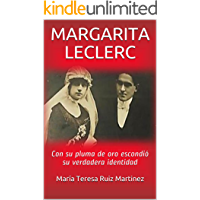 MARGARITA LECLERC: Con su pluma de oro escondió