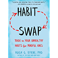 Habit Swap: Trade In Your Unhealthy Habits for Mindful Ones (English Edition)