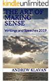 The Art of Making Sense: Writings and Speeches 2019
