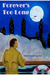 Forever's Too Long (The Forever Detective Book 1) Kindle Edition