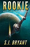 Rookie (The Nova Chronicles Book 0)