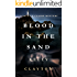 Blood In The Sand: Betrayal, lies, romance and murder. (A Jack Le Claire Mystery)