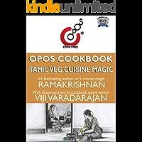Tamil Veg Cuisine Magic: OPOS Cookbook