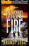 Chasing Fire (CHASE WEN THRILLER)