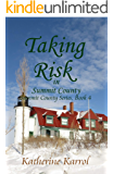 Taking Risk in Summit County (Summit County Series Book 4)