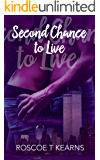 Second Chance to Live