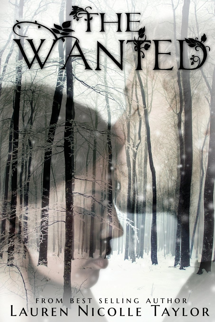 The Wanted (Book 4 The Woodlands Series) ebook