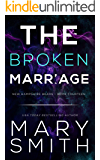 The Broken Marriage (New Hampshire Bears Book 14)