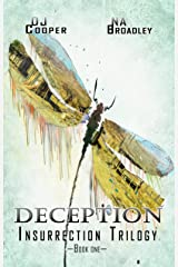 Deception (Insurrection Trilogy Book 1) Kindle Edition