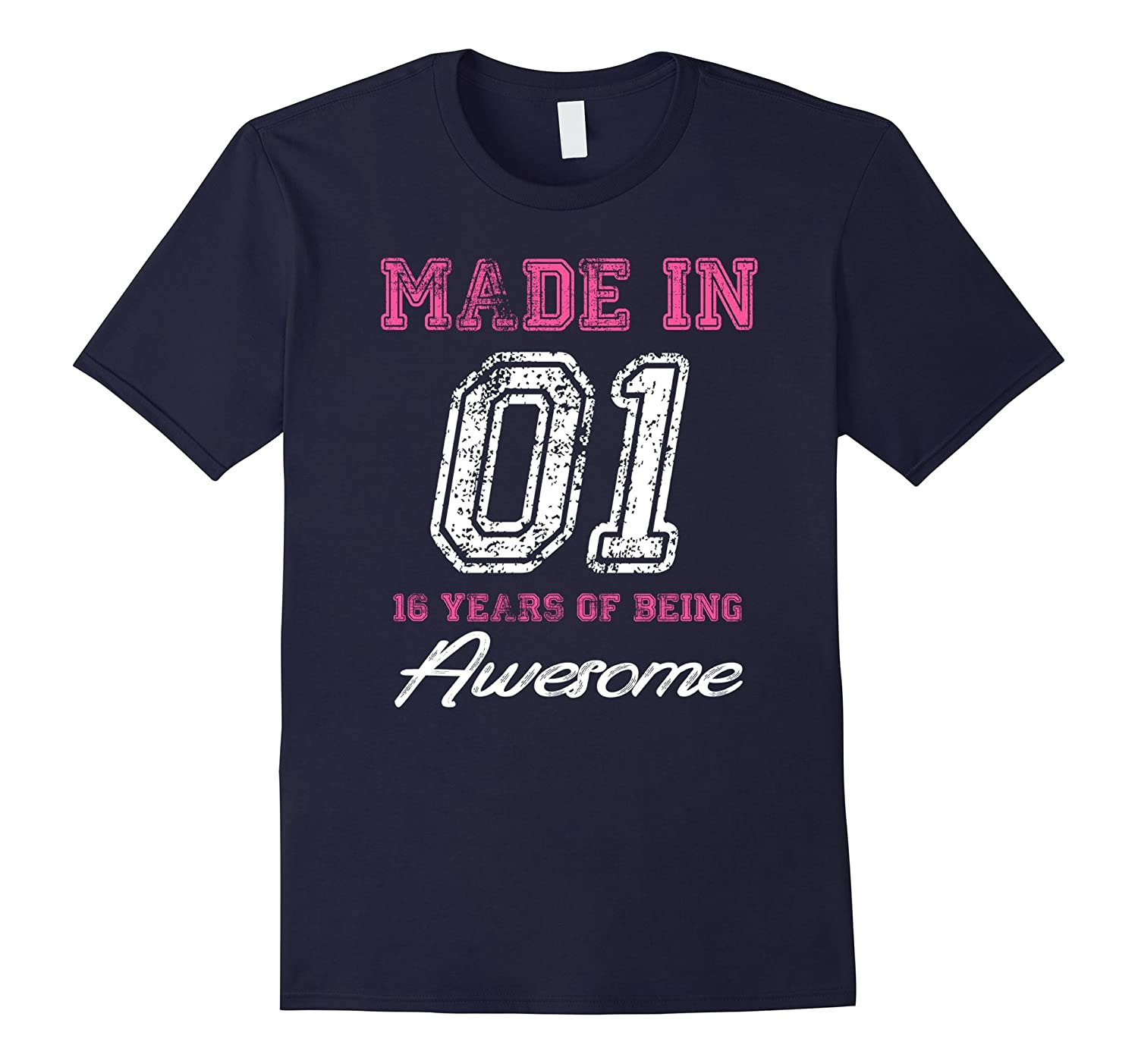 16th Birthday Gift T-Shirt Made In 01 cute 16 years old gift-TH