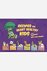 Recipes for Heart Healthy Kids Kindle Edition