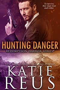 Hunting Danger (Redemption Harbor Series Book 5)