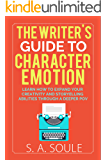 The Writer's Guide to Character Emotion (Fiction Writing Tools Book 1) (English Edition)