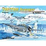 TBF/TBM Avenger In Action (10225)