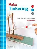 Tinkering: Kids Learn by Making Stuff (Make)
