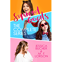 Squad Goals: The Complete Series (English Edition)