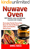 Nuwave: Nuwave Oven Recipes, Nuwave Airfryer Cookbook, Nuwave Easy Recipes, Nuwave Cookbook, Family Everyday Home Recipes