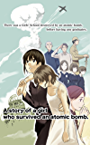 A story of a girl who survived an atomic bomb (English Edition)
