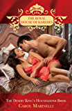 The Desert King's Housekeeper Bride (The Royal House of Karedes, Book 8)