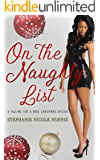 On The Naughty List: A Falling For A Rose Christmas Special