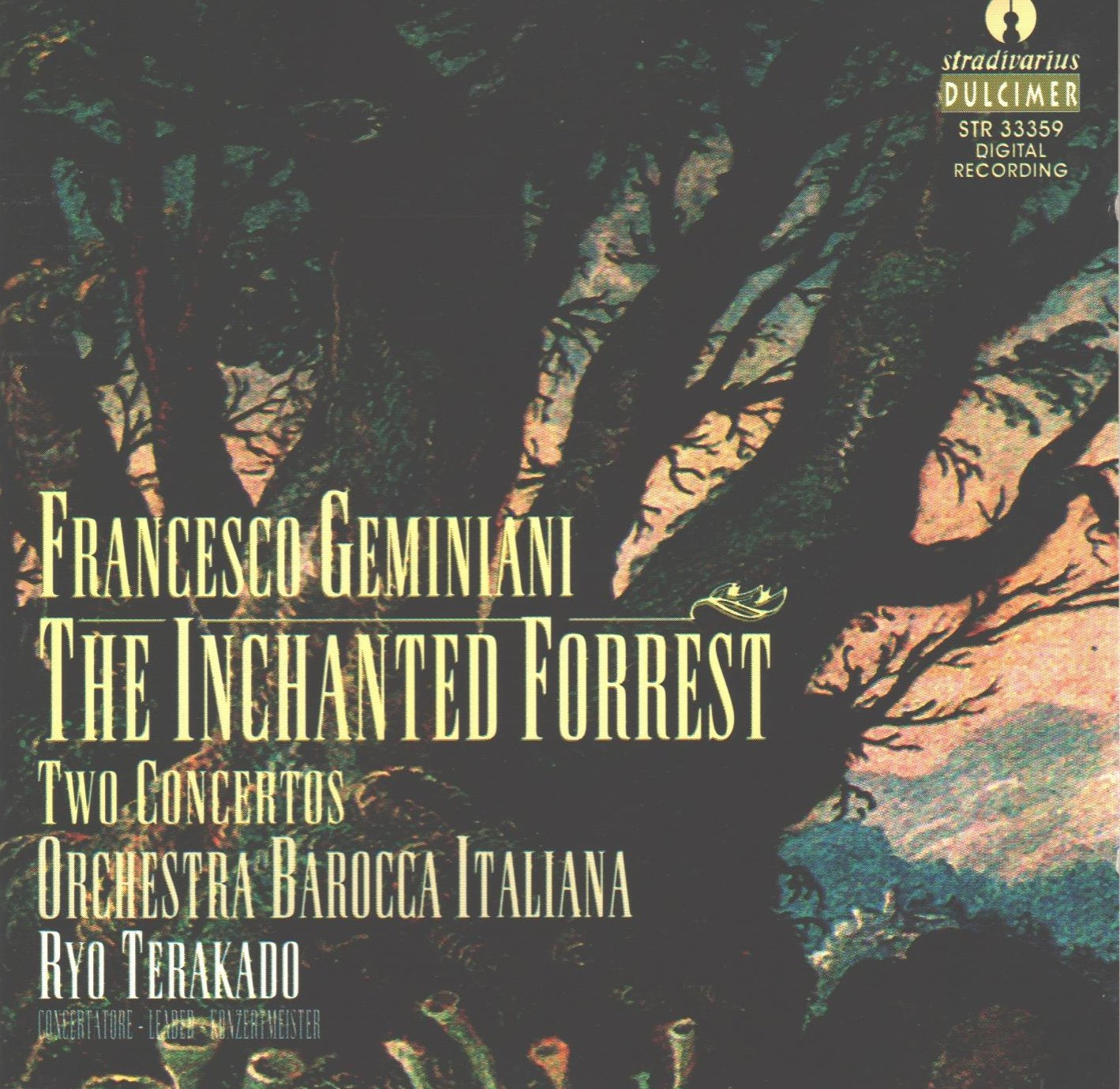 Geminiani: The Inchanted Forrest; Two Concertos /Orchestra Barocca Italiana · Terakado