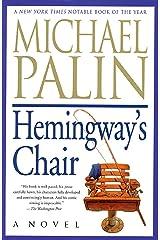 Hemingway's Chair: A Novel Kindle Edition