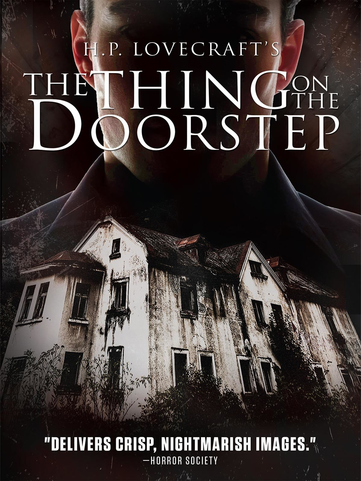 H.P Lovecraft's The Thing On The Doorstep