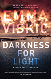 Darkness for Light (A Caleb Zelic thriller)