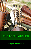 The Green Archer (English Edition)