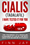 CIALIS (TADALAFIL) I HAVE TESTED IT FOR YOU:: The testimony of a regular consumer of CIALIS, the best uses for maximum efficiency. (English Edition)