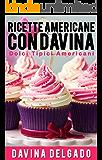 Ricette Americane con Davina: Dolci Tipici Americane