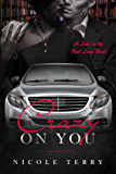 Crazy on You (Love in the Fast Lane Book 1)