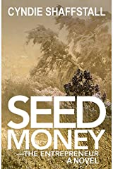 Seed Money: The Entrepreneur (The Delegate Book 1) Kindle Edition