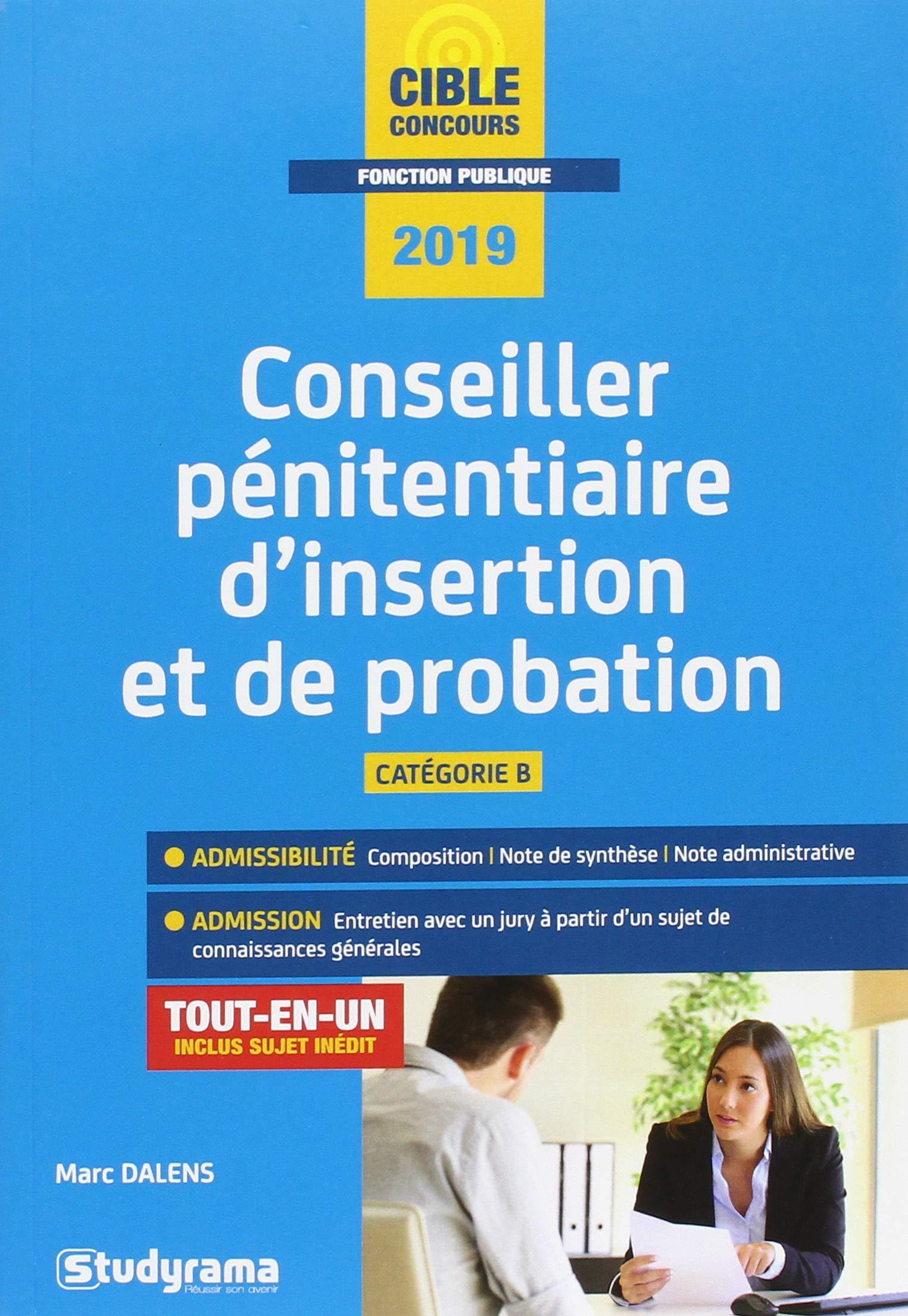 Conseiller Penitentiaire dInsertion et de Probation 2019 Concours fonction publique: Amazon.es: Marc Dalens: Libros en idiomas extranjeros