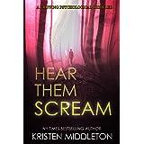 HEAR THEM SCREAM (A Gripping Crime Thriller) (Summit Lake Thriller Book 2)