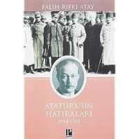 Atatürk Hatılarları: 1914-1919