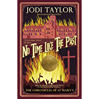No Time Like The Past (Chronicles of St. Mary's Book 5)