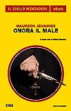 Onora il Male (Il Giallo Mondadori)