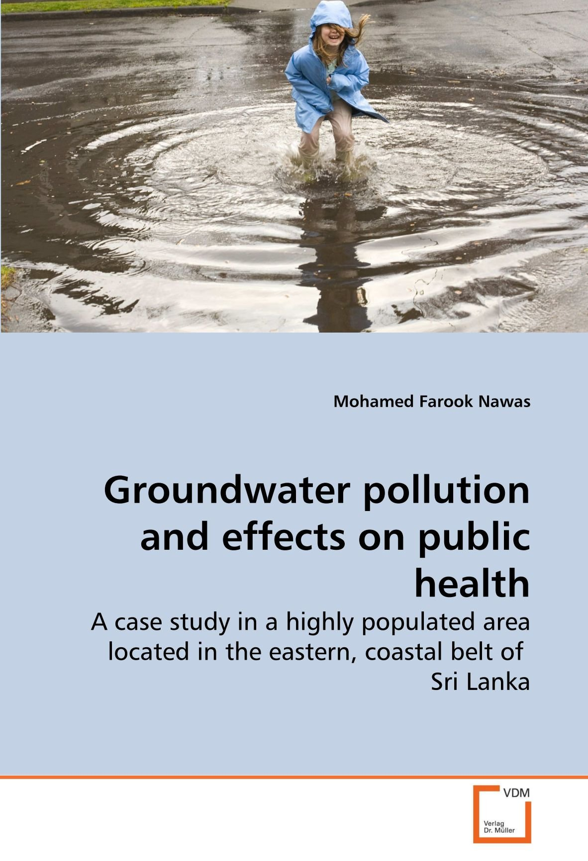 Download Groundwater pollution and effects on public health: A case study in a highly populated area located in the eastern, coastal belt of  Sri Lanka pdf