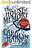 The House of Memory (Pluto's Snitch Book 2)