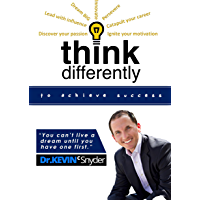 Think Differently To Achieve Amazing Success! (English Edition)