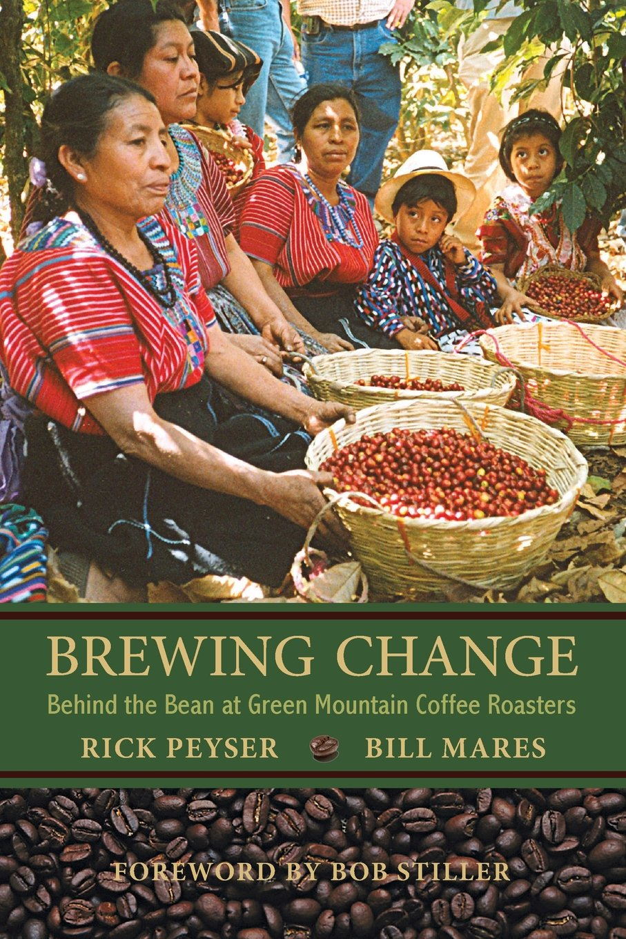 Brewing Change: Behind the Bean at Green Mountain Coffee Roasters pdf