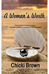 A Woman's Worth: Book One in the Stafford Brothers series Kindle Edition