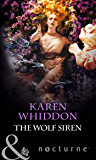 The Wolf Siren (Mills & Boon Nocturne) (The Pack, Book 10)